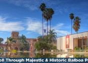 Stroll Through Majestic & Historic Balboa Park